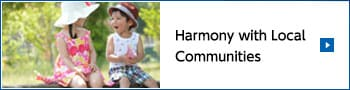 Harmony with Local Communities