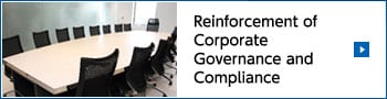 Reinforcement of Corporate Governance and Compliance